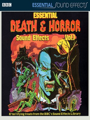 cover image of Essential Death and Horror Sound Effects, Volume 1