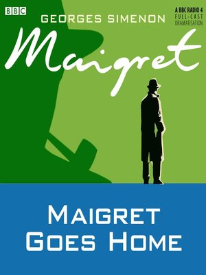 cover image of Maigret Goes Home
