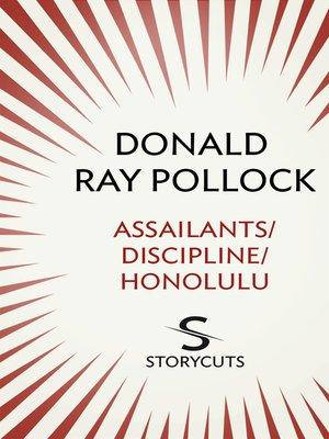 cover image of Assailants/Discipline/Honolulu