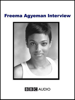 cover image of Freema Agyeman Interview
