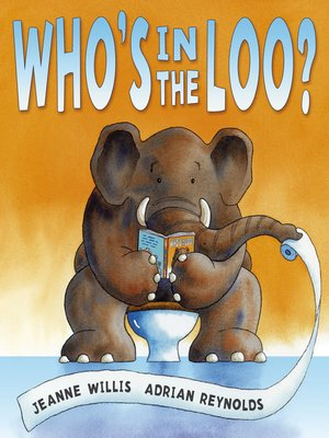 cover image of Who's in the Loo?