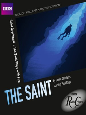 cover image of Saint Overboard & The Saint Plays with Fire