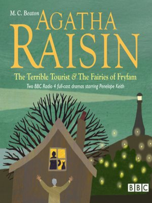 cover image of Agatha Raisin the Terrible Tourist & the Fairies of Fryfam