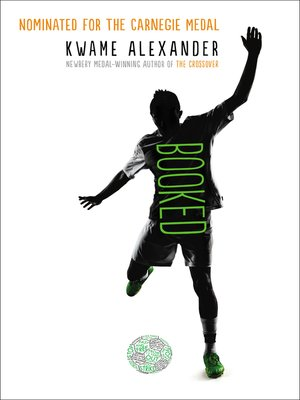 Booked by Kwame Alexander · OverDrive (Rakuten OverDrive): eBooks