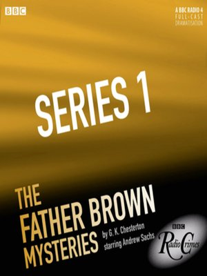 cover image of The Father Brown Mysteries  the Complete Series 1