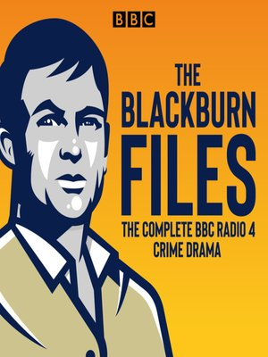 cover image of The Blackburn Files, The Complete Series 1-3