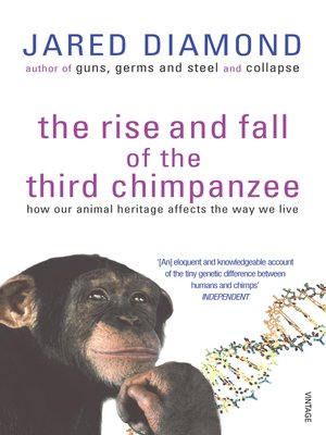 cover image of The Rise and Fall of the Third Chimpanzee