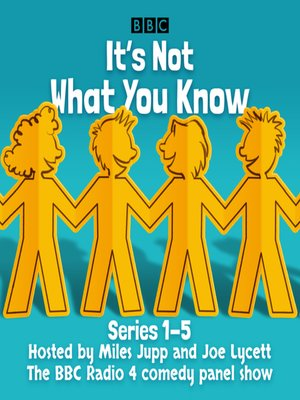 cover image of It's Not What You Know, Series 1-3