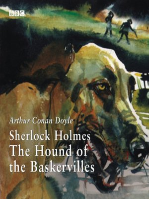 cover image of Sherlock Holmes the Hound of the Baskervilles