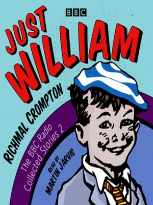 cover image of Just William, A Second BBC Radio Collection
