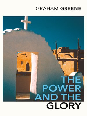 cover image of The Power and the Glory