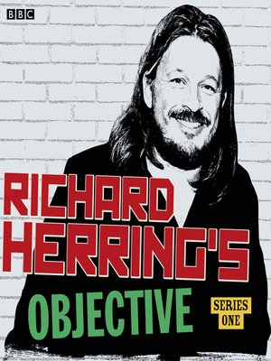 cover image of Richard Herring's Objective: Series 1
