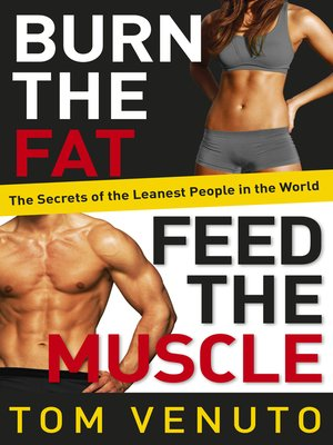 cover image of Burn the Fat, Feed the Muscle