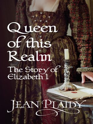 cover image of Queen of This Realm, The Story of Elizabeth I