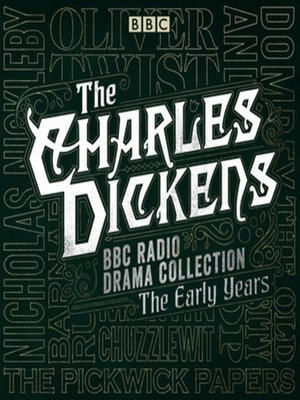 cover image of The Charles Dickens BBC Radio Drama Collection, The Early Years