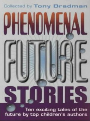 cover image of Phenomenal Future Stories