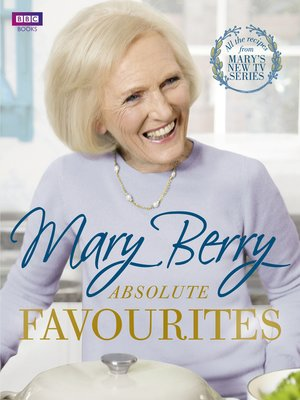 cover image of Mary Berry's Absolute Favourites