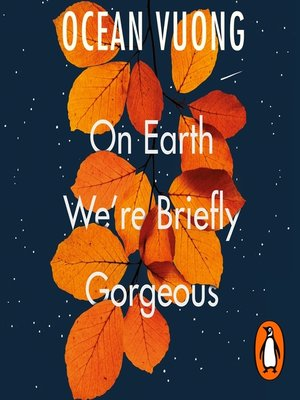 cover image of On Earth We're Briefly Gorgeous