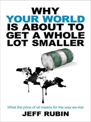 cover image of Why Your World is About to Get a Whole Lot Smaller