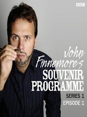 cover image of John Finnemore's Souvenir Programme, Series 1, Episode 1