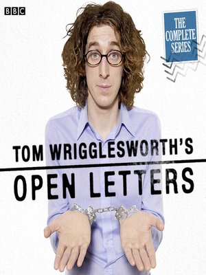 cover image of Tom Wrigglesworth's Open Letters, Series 1, Episode 3