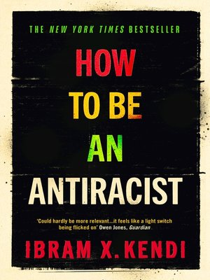 cover image of How to Be an Antiracist