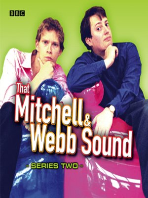 cover image of That Mitchell & Webb Sound--The Complete Second Series