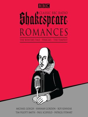 cover image of Classic BBC Radio Shakespeare, Romances