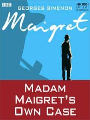 cover image of Madame Maigret's Own Case