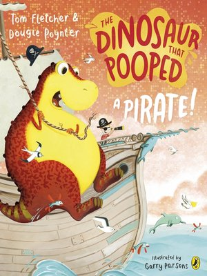 cover image of The Dinosaur that Pooped a Pirate