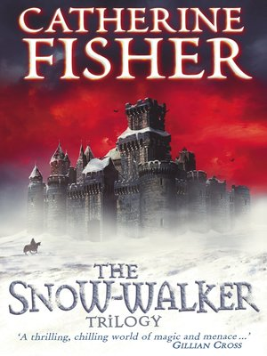 cover image of The Snow-Walker Trilogy