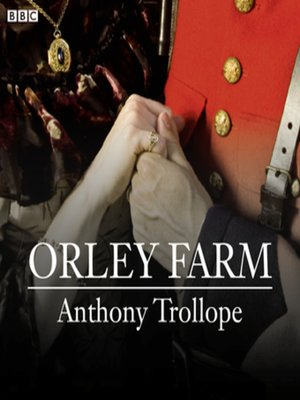 cover image of Orley Farm (BBC Radio 4  Classic Serial)