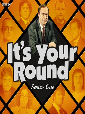 cover image of It's Your Round, Series 1, Episode 4