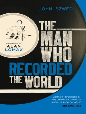 cover image of The Man Who Recorded the World