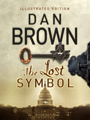 The Lost Symbol By Dan Brown Overdrive Rakuten Overdrive Ebooks