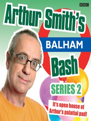 cover image of Arthur Smith's Balham Bash, Series 2, Episode 3