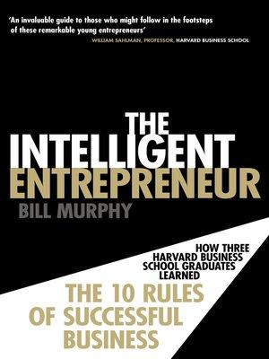 cover image of The Intelligent Entrepreneur