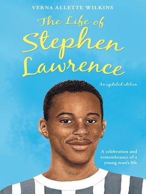 cover image of The Life of Stephen Lawrence