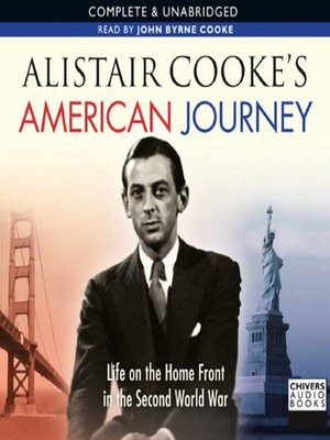 cover image of Alistair Cooke's American Journey  Life On the Home Front In the Second World War