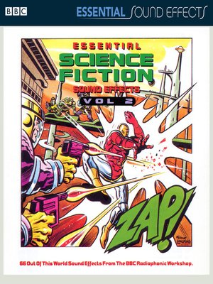 cover image of Essential Sci-Fi Sound Effects, Volume 2