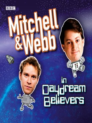 cover image of Mitchell & Webb In Daydream Believers