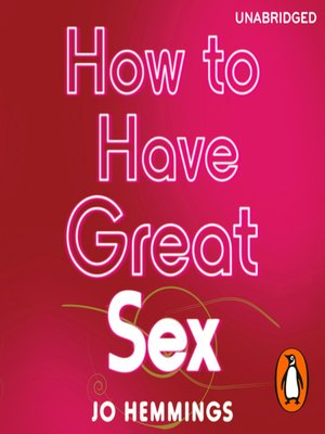 cover image of How to Have Great Sex