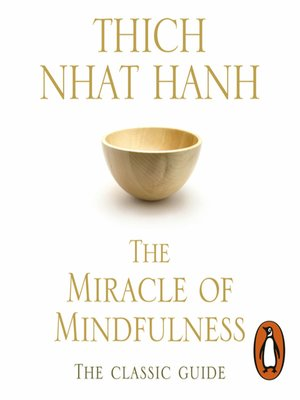 cover image of The Miracle of Mindfulness