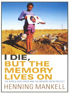 cover image of I Die, But the Memory Lives On