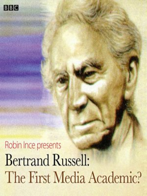cover image of Bertrand Russell the First Media Academic? (Archive On 4)