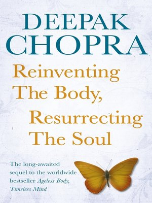 cover image of Reinventing the Body, Resurrecting the Soul