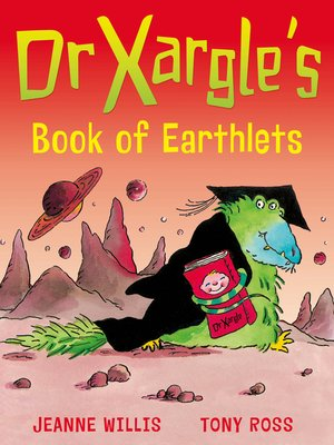 cover image of Dr Xargle's Book of Earthlets