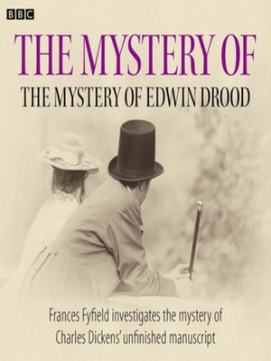 cover image of The Mystery of the Mystery of Edwin Drood