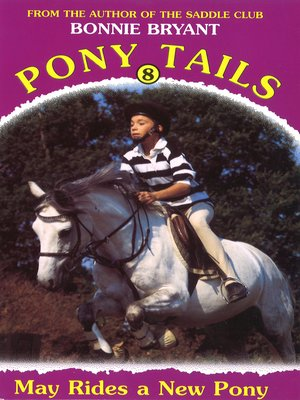 cover image of May Rides a New Pony