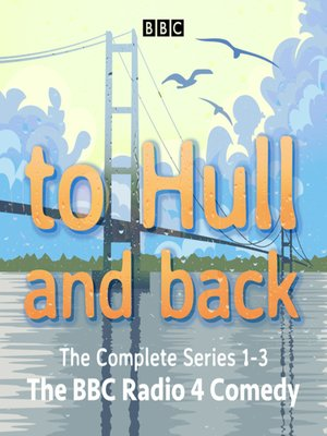 cover image of To Hull and Back--The Complete Series 1-3